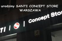 II Urodziny Santi Concept Store w Warszawie